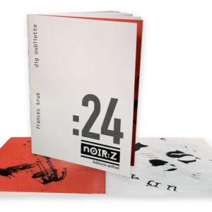 nOIR:Z 24 | Frances Kruk dig oubliette digital