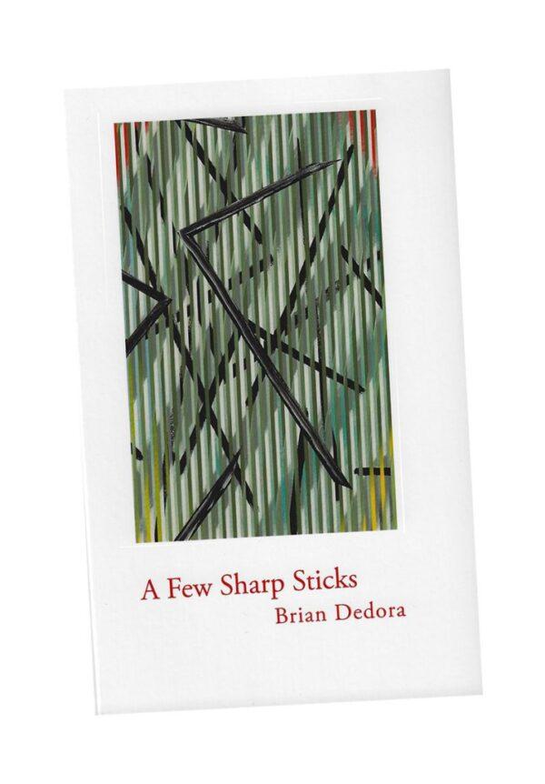 A Few Sharp Sticks